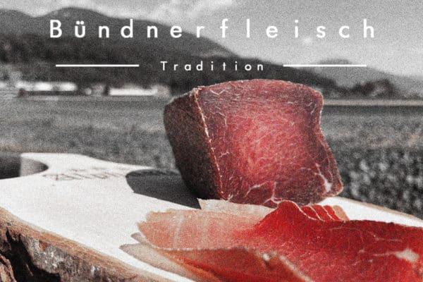 Bündnerfleisch Tradition